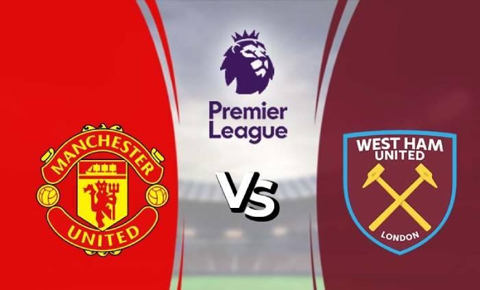 Soi kèo nhà cái Manchester United vs West Ham United - Ngoại Hạng Anh - 23/07/2020
