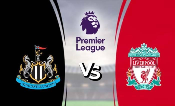 Soi kèo nhà cái Newcastle vs Liverpool - Ngoại Hạng Anh - 26/07/2020